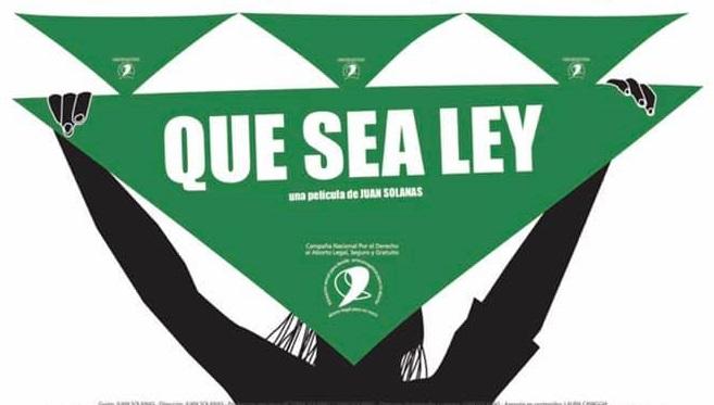 """Cine verde: Presentan la película """"Que Sea Ley"""""""